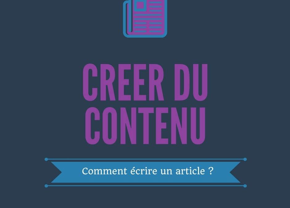 Comment faire un article ? La bonne méthode