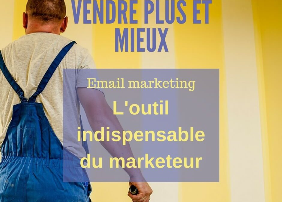 L'emailing marketing indispensable outil de l'inbound marketeur