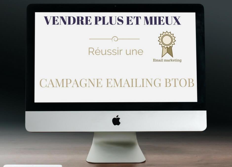 Campagne emailing btob : les clés de la réussite
