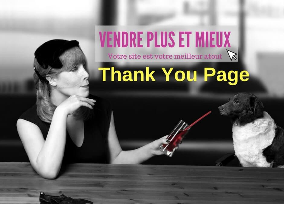 Créer une Thank You Page efficace et engageante