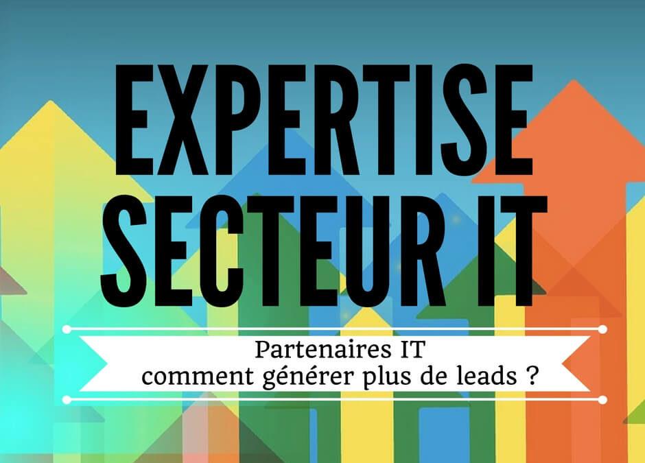 Partenaires IT : comment générer plus de leads ?