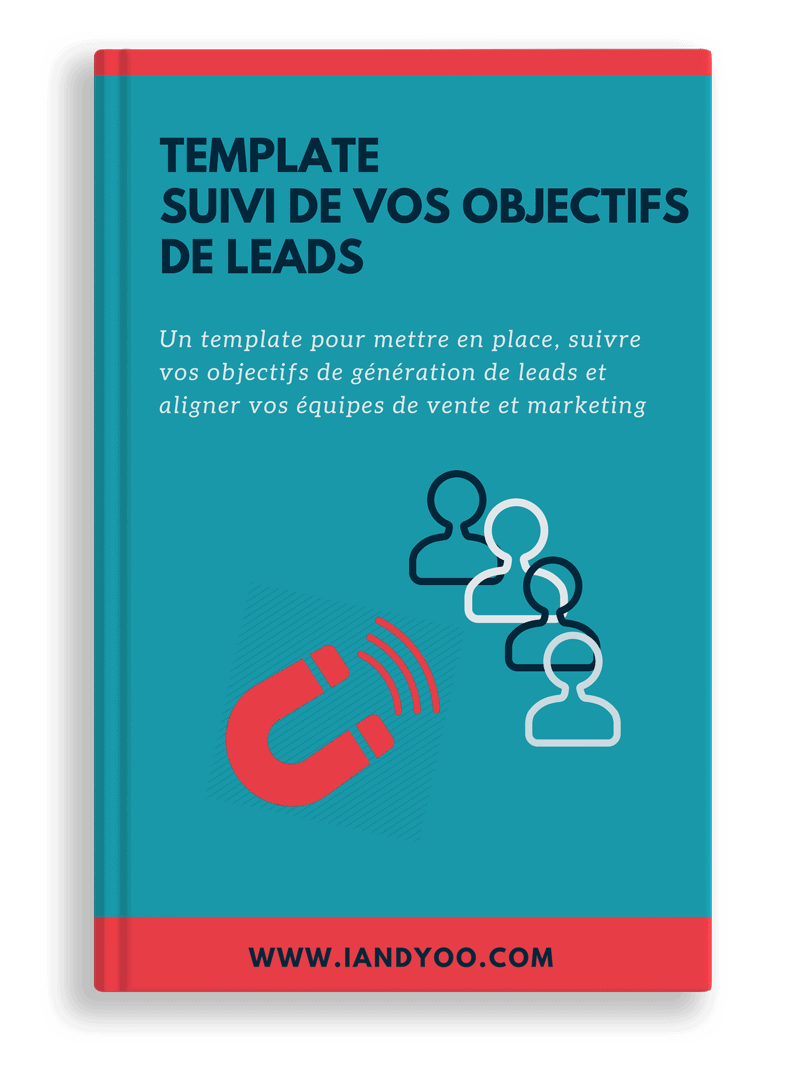 cover template suivi des objectifs de leads - premier contact avec un prospect - IandYOO agence inbound marketing