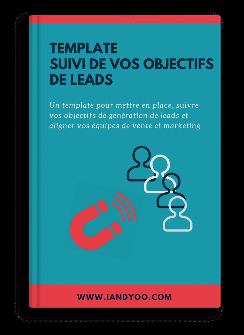 cover template suivi des objectifs de leads - premier contact avec un prospect - IandYOO agence inbound marketing