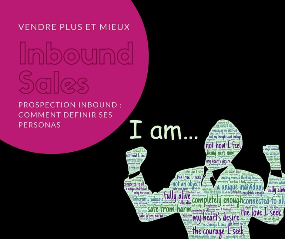 Inbound sales - définir les personas - IandYOO agence inbound marketing Paris