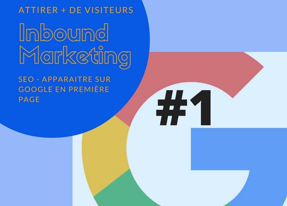 Comment apparaitre sur Google en première page ?