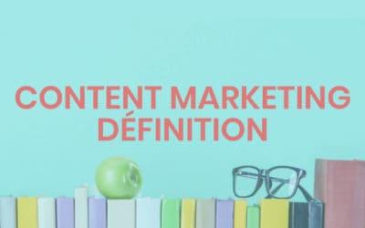 Content marketing #1 – définition