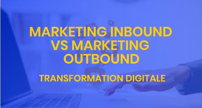 marketing inbound vs marketing outbound