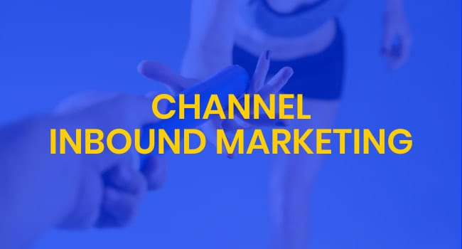 channel inbound marketing