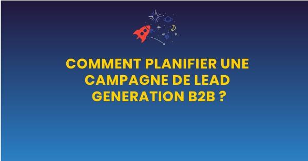 Planifier une campagne de lead generation