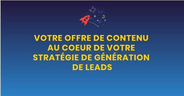 offre de contenu génération de leads
