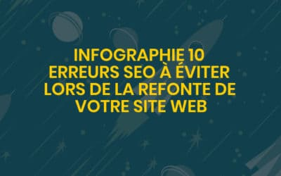 Infographie 10 erreurs SEO à éviter lors de la refonte de votre site web