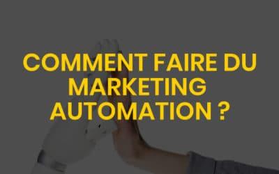 Comment faire du marketing automation ?