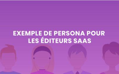Exemple de persona pour les éditeurs Saas