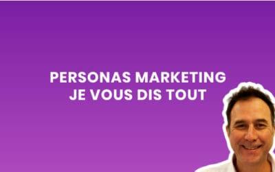 Persona marketing (je vous dis tout sur les personas et leur création étape par étape)