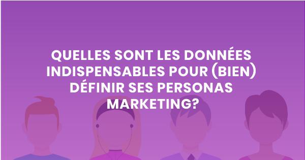 personas marketing données