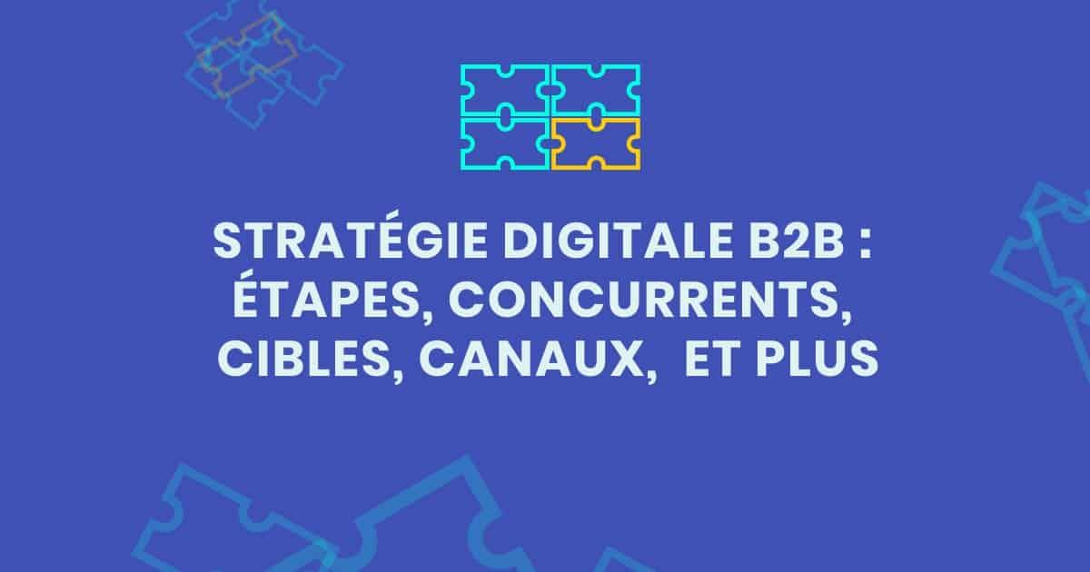 AlaUne étapes stratégie digitale b2b
