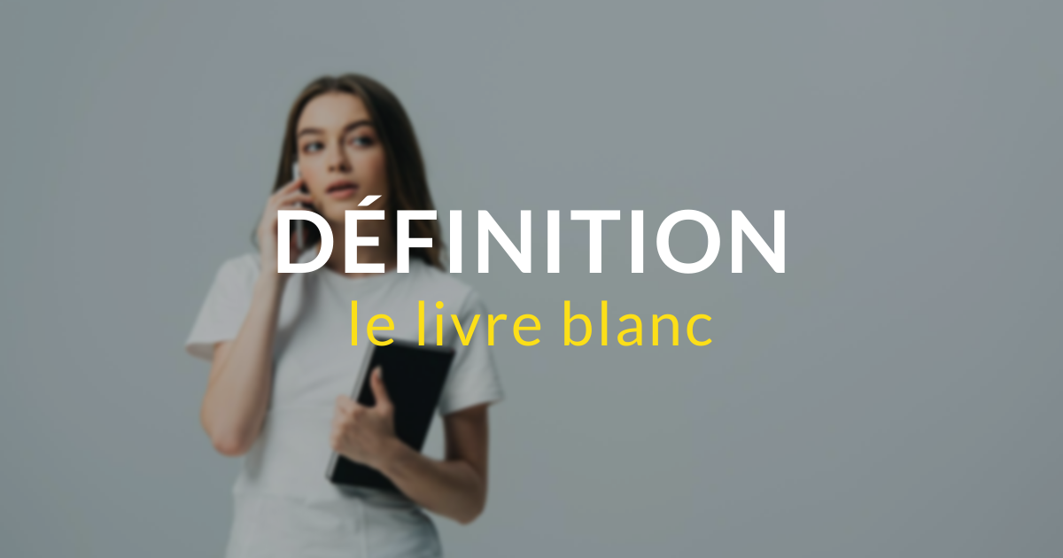 AlaUne-Definition-livre-blanc-IandYOO-agence inbound-marketing