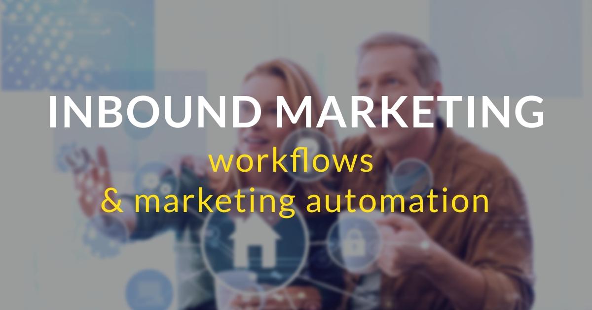 Inbound marketing pas à pas #17 – Les workflows et le marketing automation