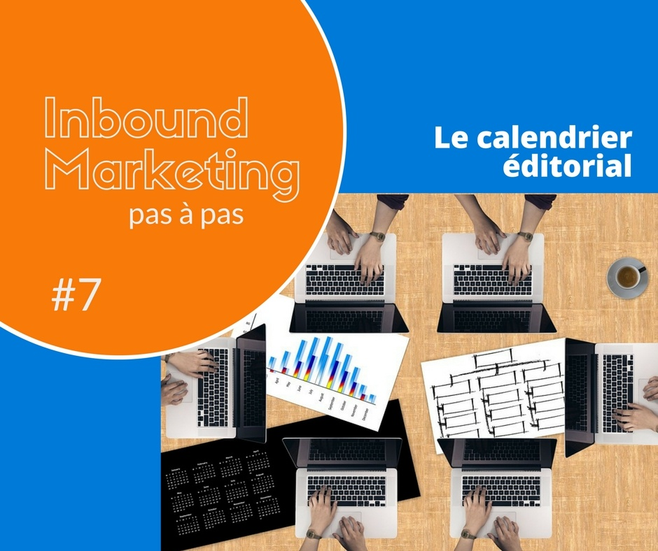 AlaUne-Inbound marketing pas a pas #7 le calendrier editorial - I and YOO agence inbound marketing.jpg