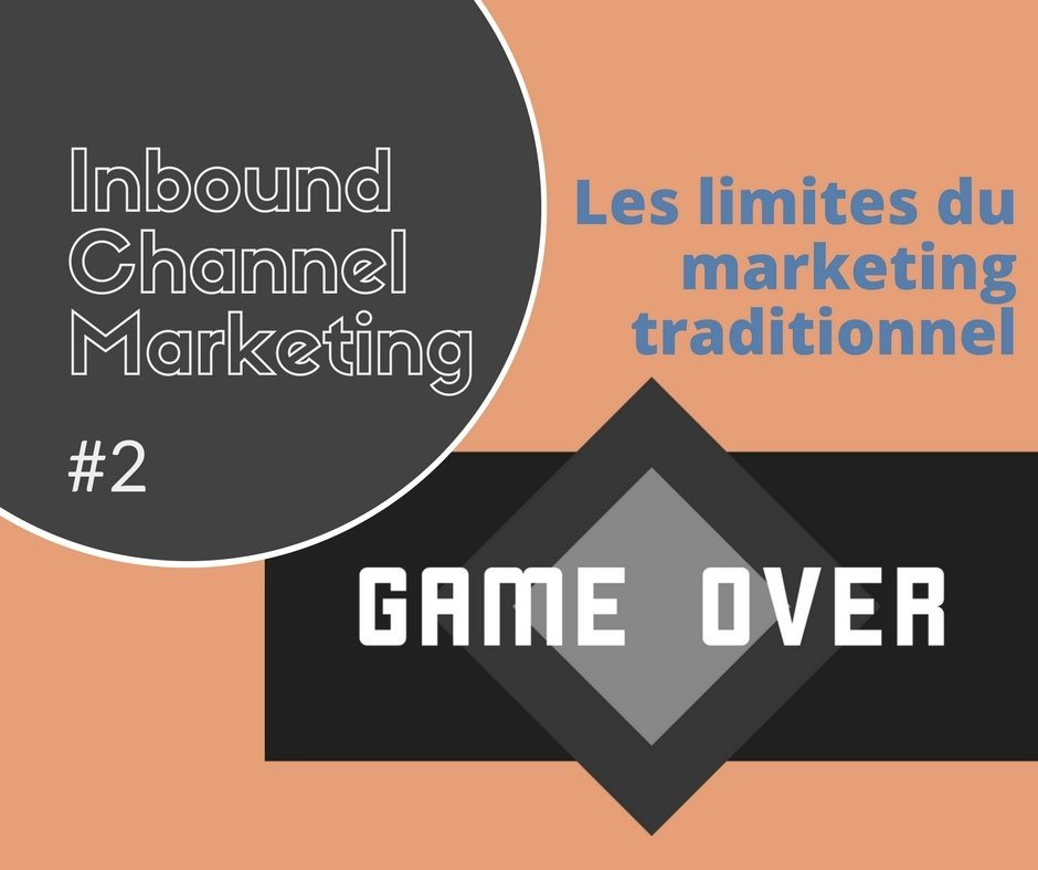 IT channel marketing #2- les limites du marketing channel traditionnel
