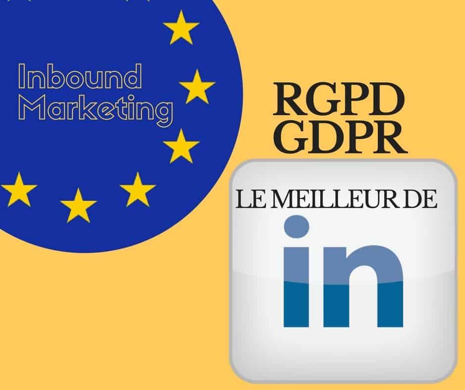 Les meilleurs articles Linkedin sur la GDPR (RGPD)
