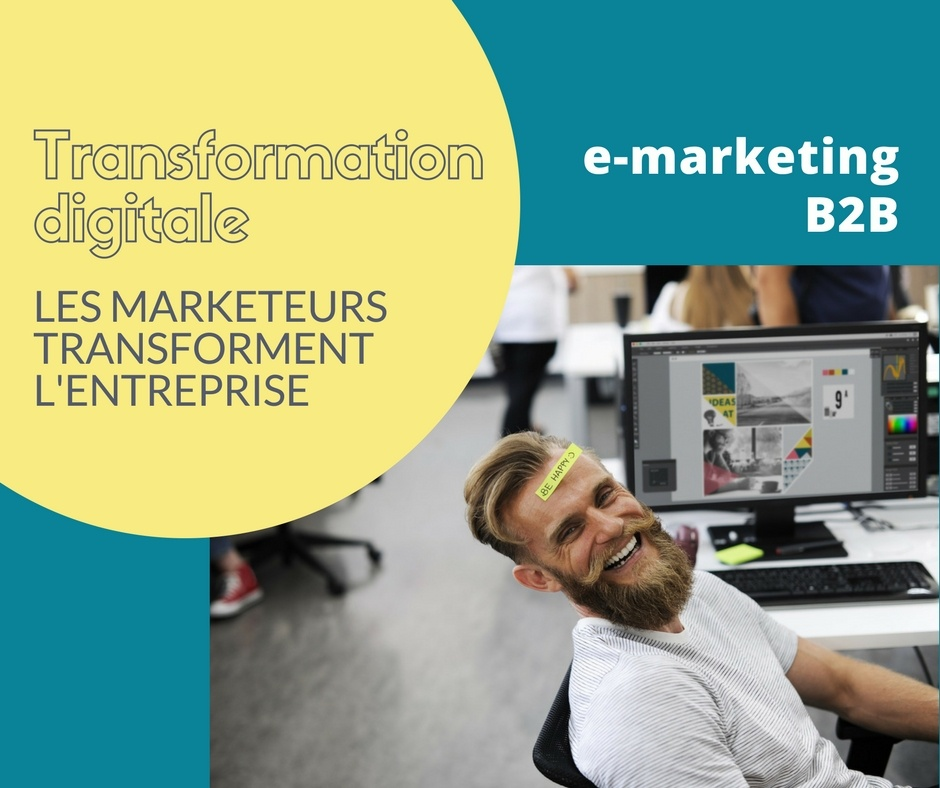 Transformation digitale #1 - e-marketing en B2B