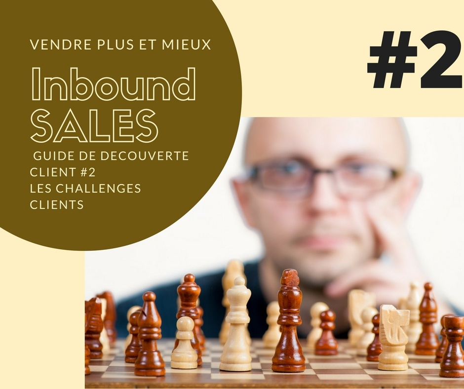 AlaUne-Vendre plus et mieux - inbound sales - #2 challenges clients | IandYOO agence inbound marketing Paris
