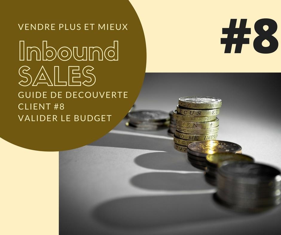 Guide de découverte client #8 – Valider le budget