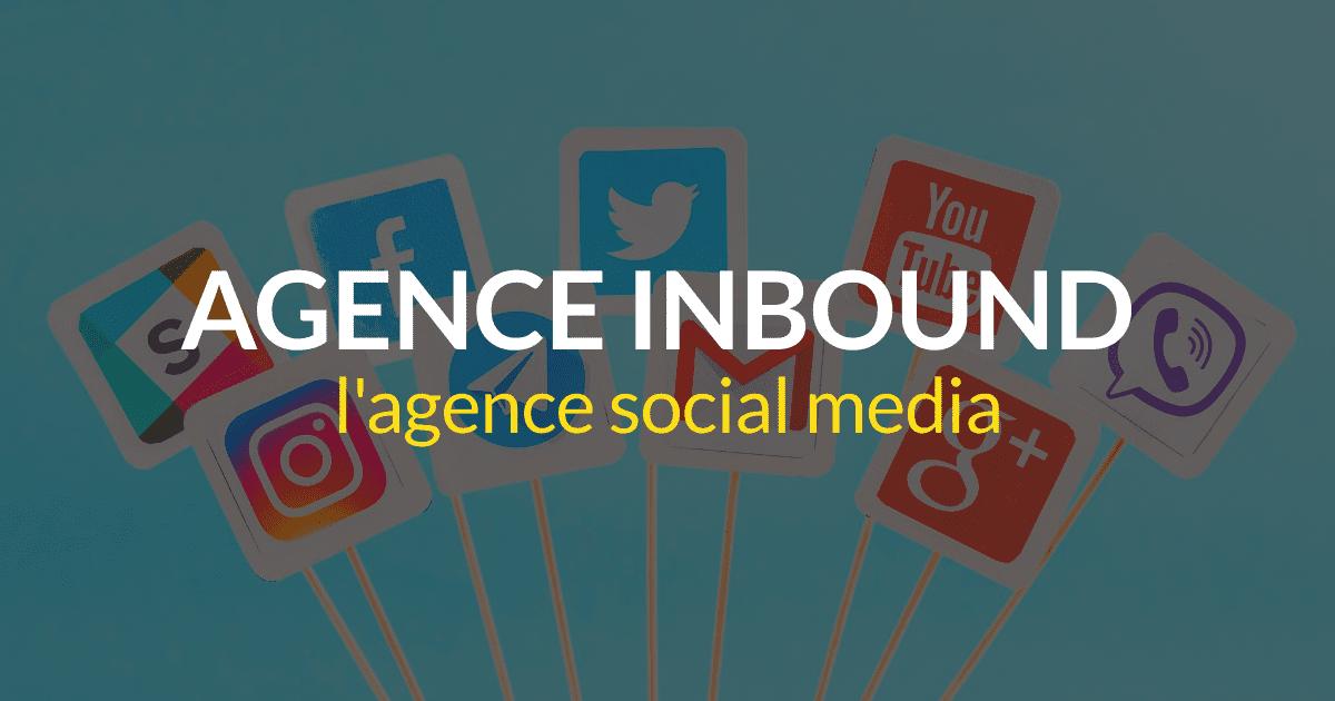 Agence inbound marketing #14 – L'agence social media