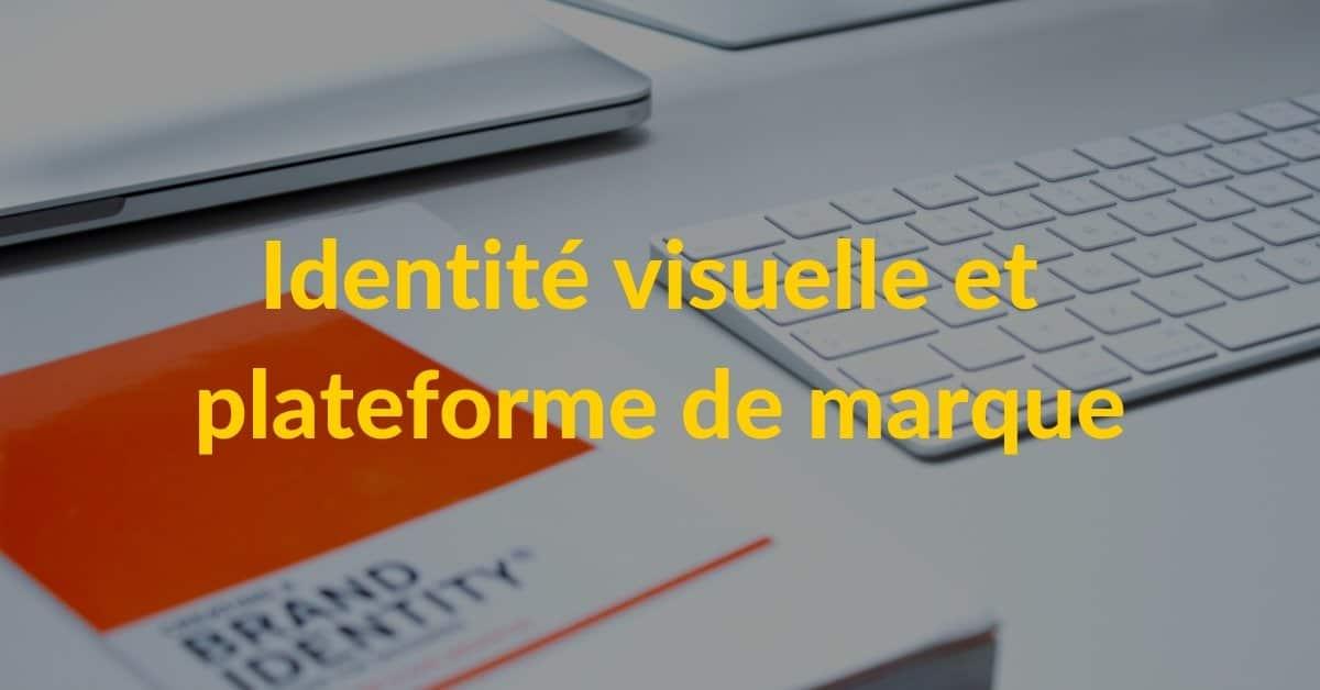 Identité visuelle et plateforme de marque