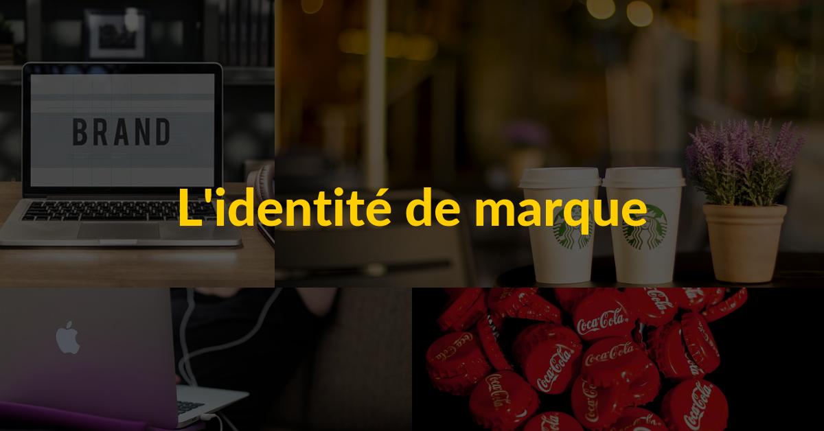 L'identité de marque