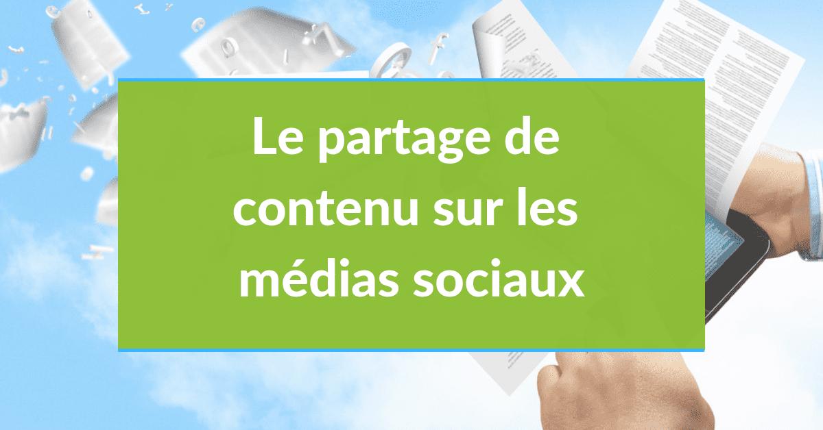 Social selling #20 - le partage de contenu sur les médias sociaux