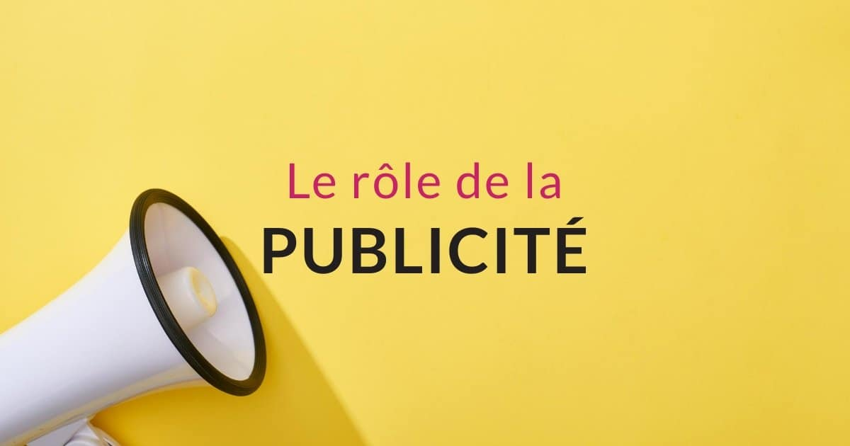 Le rôle de la publicité