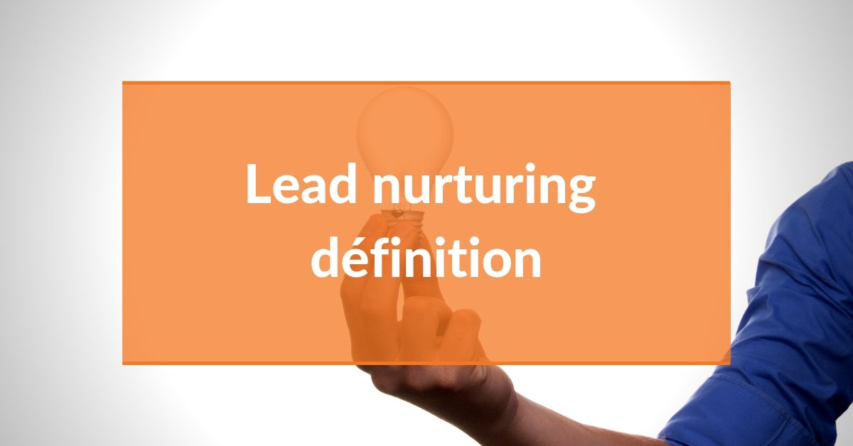 AlaUne-lead-nurturing-definition (1)