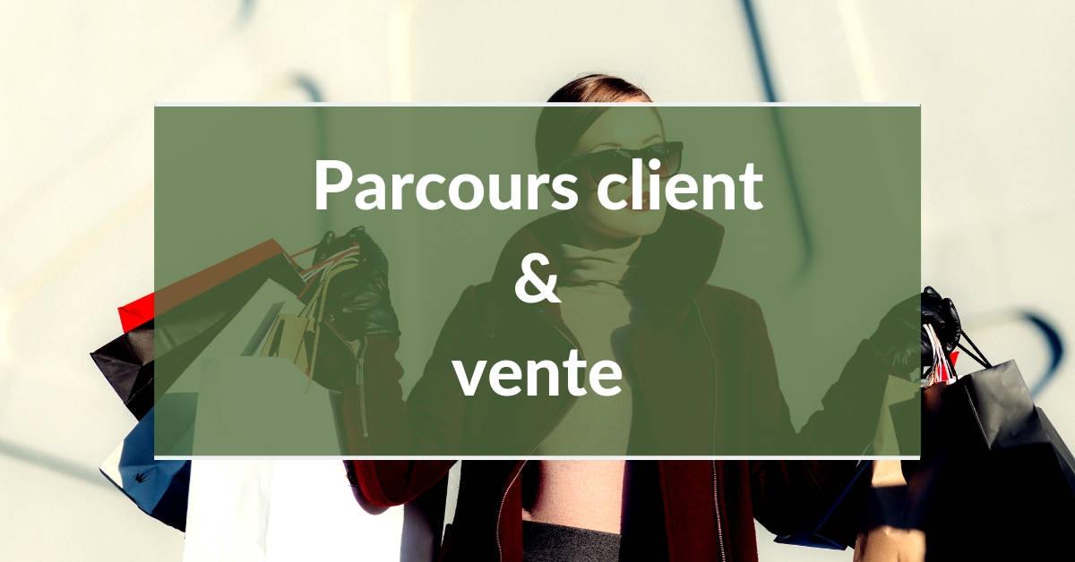 Parcours client #4 - parcours client et ventes