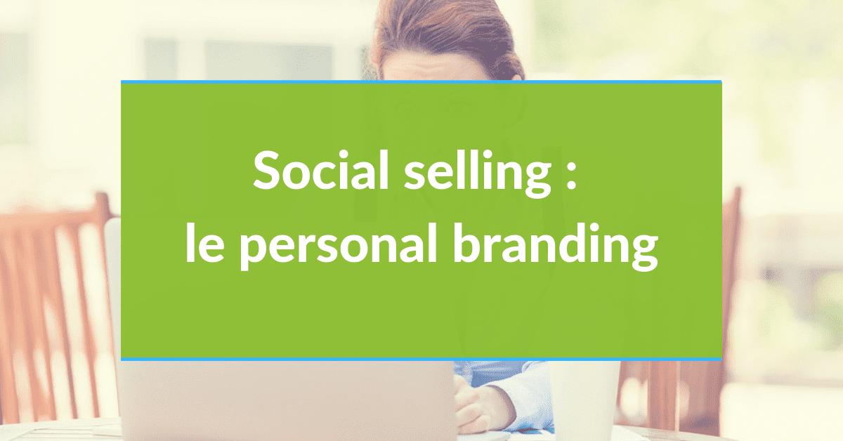 Social selling #17 - Personal branding
