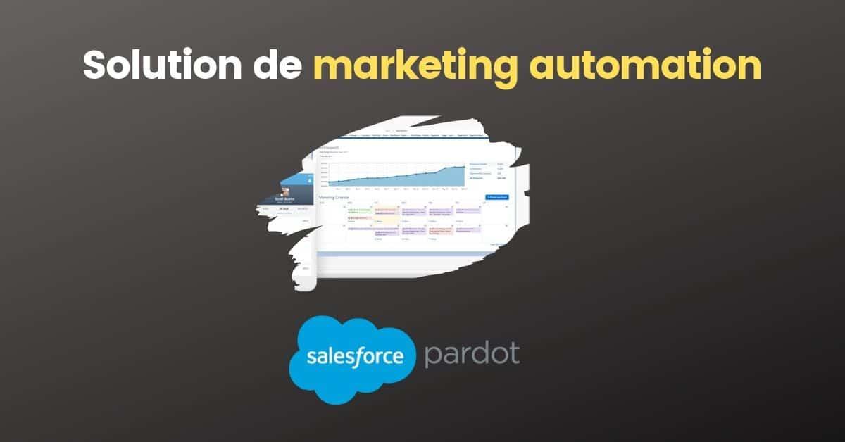 La solution de marketing automation Pardot