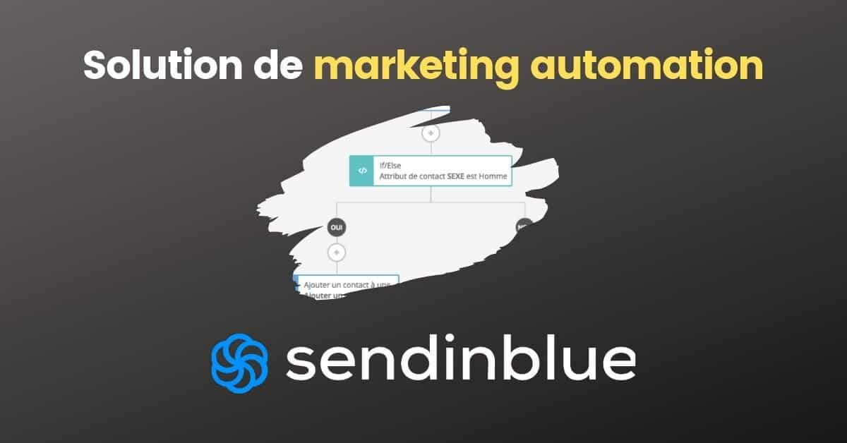 La solution de marketing automation Sendinblue