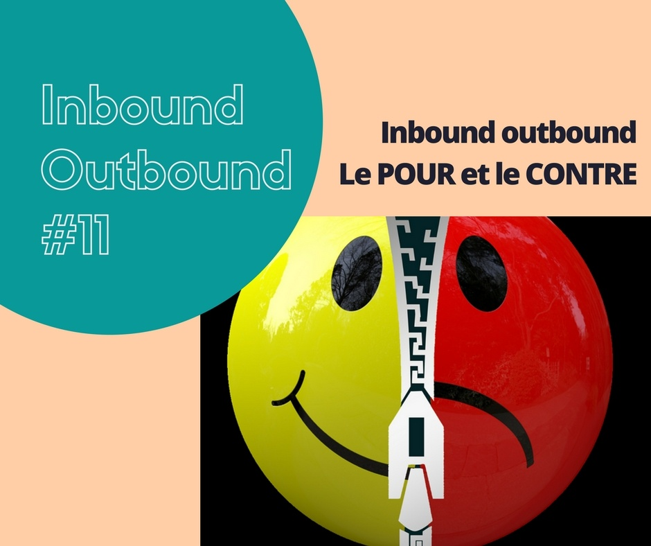 etes vous inbound marketing ou outbound marketing