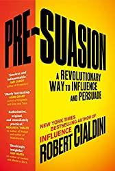 Présuasion - Robert Cialdini