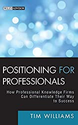 Positioning for professionals - Tim Williams